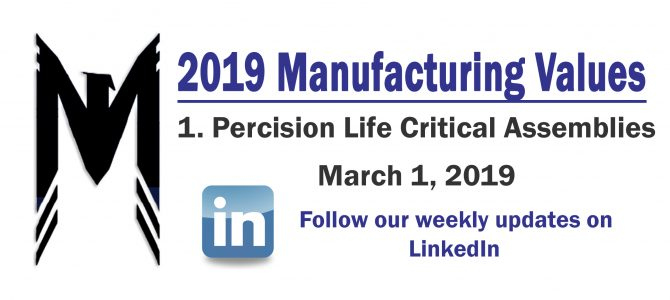 Manuf. Value 1 – Precision Life Critical Assemblies – 2019