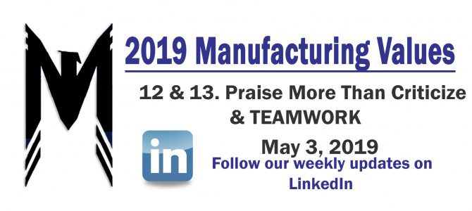 Manuf. Values 12 & 13 – Criticism and TEAMWORK – 2019